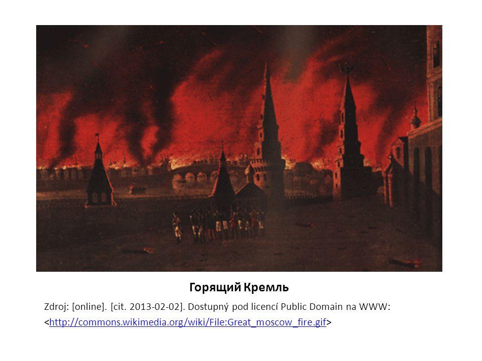 Горящий Кремль Zdroj: [online]. [cit. 2013-02-02]. Dostupný pod licencí Public Domain na WWW: